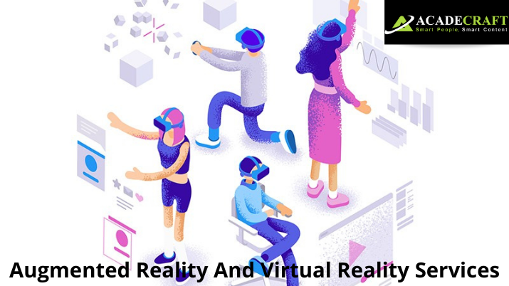 Augmented Reality And Virtual Reality Services