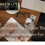How To Choose The Best Professional Technical Writing Services For Your Brand?